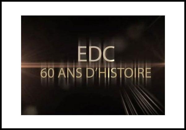 EDC : 60 ans d'histoire
